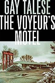 The Voyeur's Motel de Gay Talese