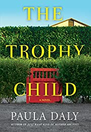 The Trophy Child: A Novel – tekijä: Paula…
