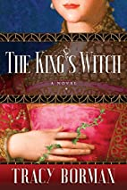 The King's Witch: Frances Gorges…