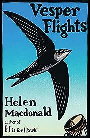 Vesper Flights af Helen Macdonald
