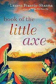 Book of the Little Axe af Lauren…