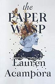 The Paper Wasp – tekijä: Lauren Acampora