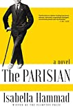 The Parisian, or, Al-Barisi : a novel / Isabella Hammad