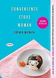 Convenience Store Woman: A Novel de Sayaka…