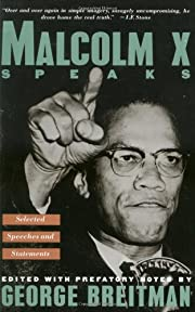 Malcolm X Speaks: Selected Speeches and…
