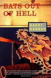 Bats Out of Hell av Barry Hannah