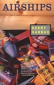 Airships av Barry Hannah
