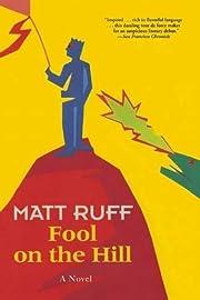 Fool on the Hill: A Novel av Matt Ruff
