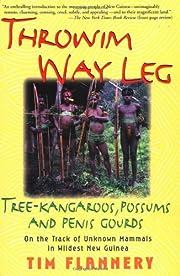 Throwim' Way Leg: Tree-Kangaroos, Possums,…