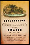 Exploration of the valley of the Amazon / made under  direction of the Navy Department, by Wm. Lewis Herndon and Lardner Gibbon .