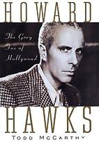 Howard Hawks: The Grey Fox of Hollywood by…