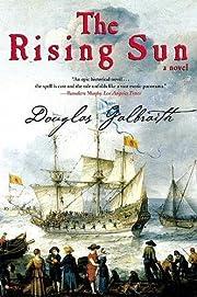 The Rising Sun: A Novel af Douglas Galbraith