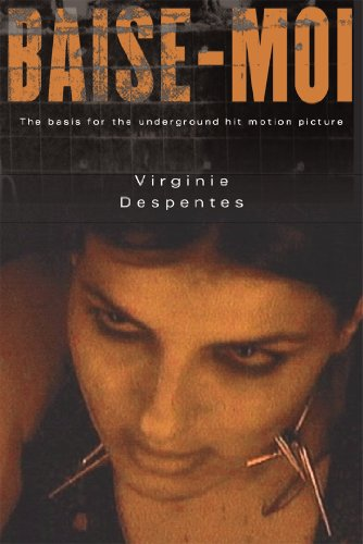 Baise-Moi (Rape Me), Despentes, Virginie
