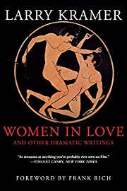 Women in Love and Other Dramatic Writings:…