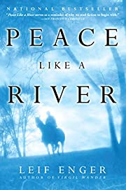 Peace Like a River de Leif Enger