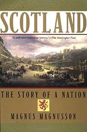 Scotland: The Story of a Nation af Magnus…