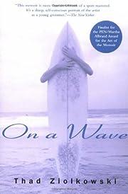 On a Wave – tekijä: Thad Ziolkowski