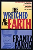 The Wretched of the Earth (Book) written by Franz Fanon