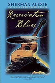Reservation Blues de Sherman Alexie