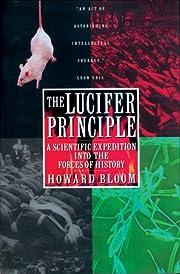 The Lucifer Principle: A Scientific…