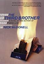 The Third Brother: A Novel by Nick McDonell