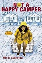 Not a Happy Camper: A Memoir by Mindy…