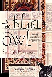 The Blind Owl af Sadegh Hedayat