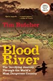 Blood River: The Terrifying Journey Through…