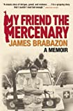 My Friend the Mercenary @amazon.com