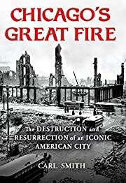 Chicago's Great Fire: The Destruction…