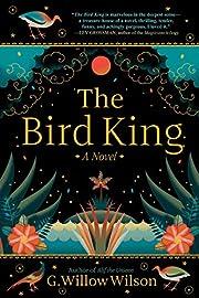 The Bird King: A Novel de G. Willow Wilson