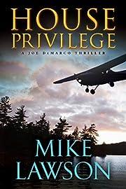 House Privilege: A Joe Demarco Thriller (Joe…