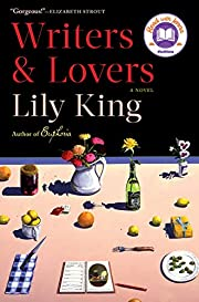 Writers & Lovers: A Novel av Lily King