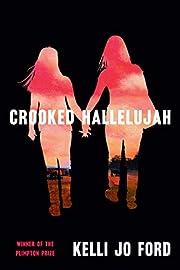 Crooked Hallelujah por Kelli Jo Ford