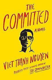The Committed – tekijä: Viet Thanh Nguyen