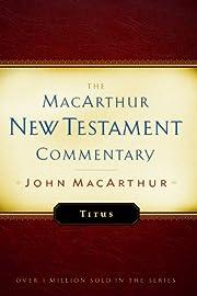 New Testament Commentary: Titus de John…