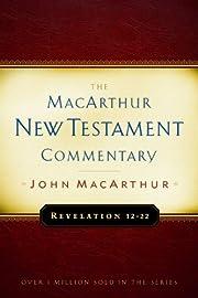 Revelation 12-22 Macarthur New Testament…