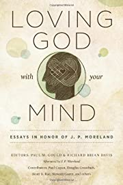 Loving God with Your Mind: Essays in Honor…