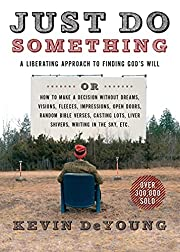 Just Do Something: A Liberating Approach to…