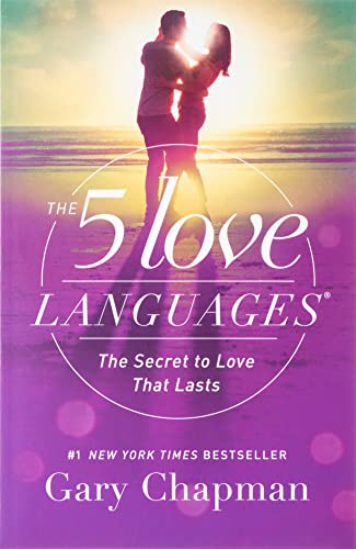 Read Now The 5 Love Languages: The Secret to Love that Lasts