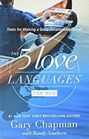 The 5 Love Languages for Men: Tools for…
