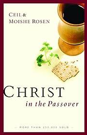 Christ in the Passover av Moishe Rosen