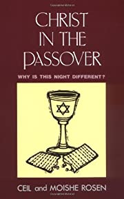 Christ in the Passover: Why is This Night…