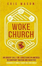 Woke church : an urgent call for Christians…