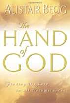 The Hand of God: Finding His Care in All…