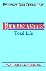 Ecclesiastes: Total Life (Everyman's…