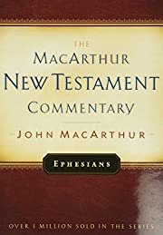 Ephesians MacArthur New Testament Commentary…