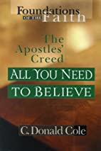All You Need to Believe: The Apostles' Creed…