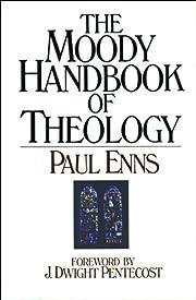 Moody Handbook of Theology de Paul P. Enns