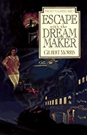 Escape with the Dream Maker (Seven Sleepers…